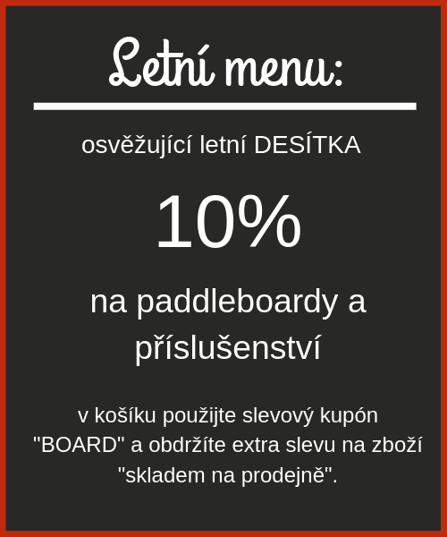 Letní sleva 10% na paddle - F